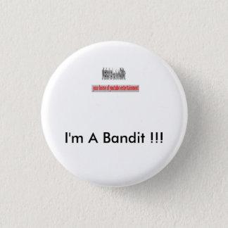 """Bóton Redondo 2.54cm Do """"O botão bandido """""""