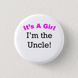 Bóton Redondo 2.54cm É uma menina que eu sou o tio