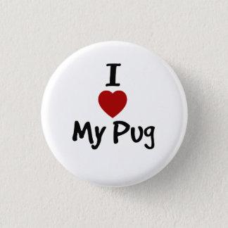 Bóton Redondo 2.54cm Eu amo meu Pug