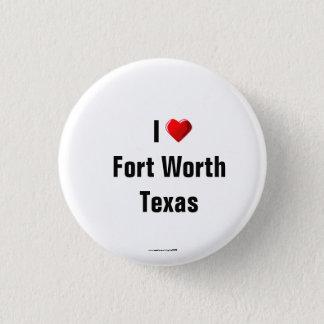 """Bóton Redondo 2.54cm """"Eu amo Pin do botão de Fort Worth, Texas""""/lapela"""