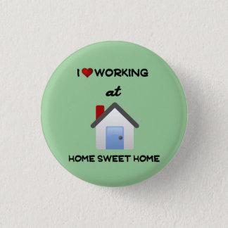 Bóton Redondo 2.54cm Eu amo trabalhar em casa o Lt Verde Fundo do botão