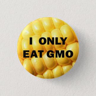 """Bóton Redondo 2.54cm """"Eu como somente botão de GMO"""""""