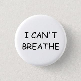 Bóton Redondo 2.54cm Eu não posso respirar - botão - o branco pequeno-