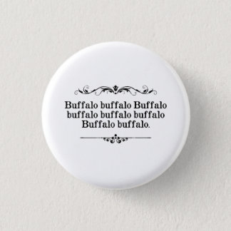 Bóton Redondo 2.54cm Frase do búfalo do búfalo