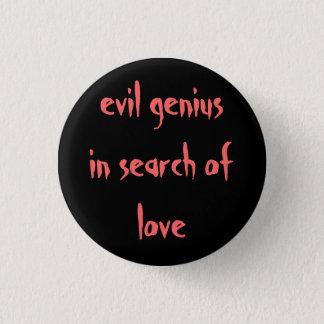"""Bóton Redondo 2.54cm """"gênio mau à procura pino do amor"""""""