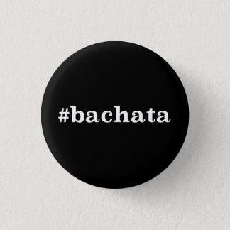 Bóton Redondo 2.54cm Hashtag Bachata