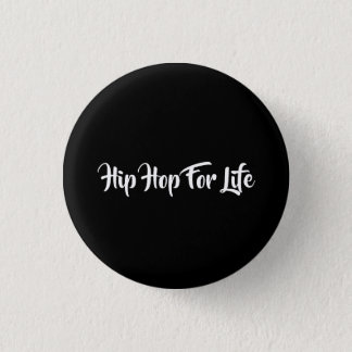 Bóton Redondo 2.54cm Hip Hop para a vida