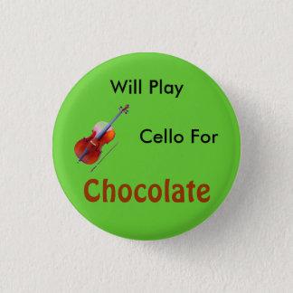 Bóton Redondo 2.54cm Jogará o violoncelo para o chocolate