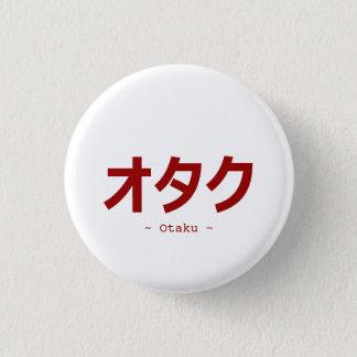 Bóton Redondo 2.54cm Kanji do オタク para Otaku
