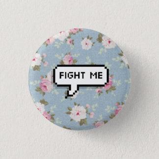 Bóton Redondo 2.54cm Lute-me botão floral de Pinback