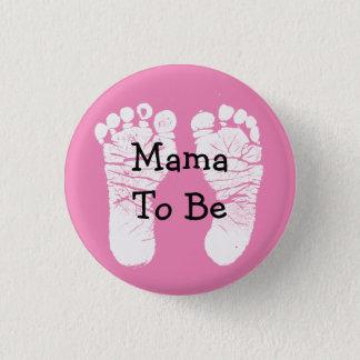 Bóton Redondo 2.54cm Mama a ser botão cor-de-rosa do chá de fraldas de
