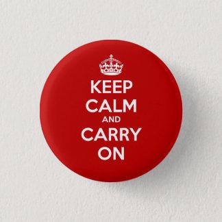 Bóton Redondo 2.54cm Mantenha calmo e continue o botão do círculo -