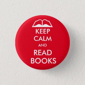 Bóton Redondo 2.54cm Mantenha calmo e leia livros
