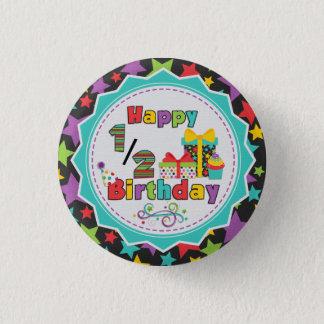 Bóton Redondo 2.54cm Meio botão do aniversário