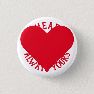Bóton Redondo 2.54cm Meu coração é sempre seu