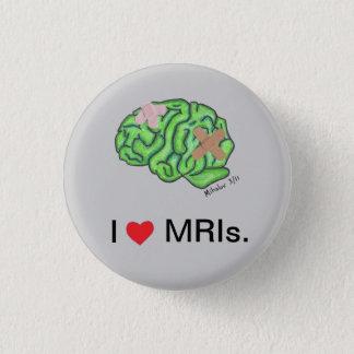 """Bóton Redondo 2.54cm """"Mim [coração] botão de MRIs"""""""