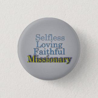 Bóton Redondo 2.54cm Missionário ministerial altruísta fiel