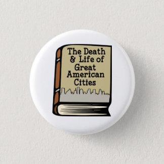 Bóton Redondo 2.54cm Morte de Jacobs & vida do grande Pin americano das