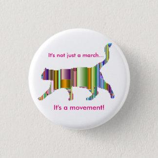 Bóton Redondo 2.54cm Não é apenas um março… que é um movimento! Design