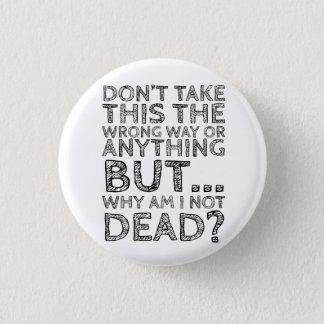 Bóton Redondo 2.54cm não tome a isto o botão errado da maneira…