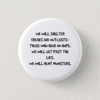 Bóton Redondo 2.54cm Nós caçaremos o botão das citações dos monstro