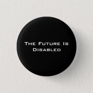 """Bóton Redondo 2.54cm O futuro é deficiente, 1 1/4"""" botão, preto"""