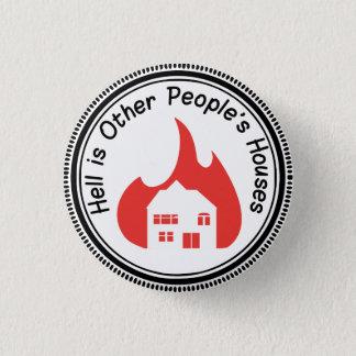 Bóton Redondo 2.54cm O inferno é botão das casas do outro pessoa