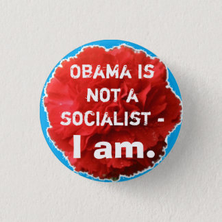 Bóton Redondo 2.54cm Obama não é um socialista - I Am.
