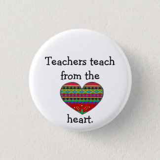 Bóton Redondo 2.54cm Os professores ensinam do coração