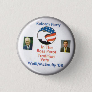 Bóton Redondo 2.54cm Partido Ted Weill Frank McEnulty 2008 da reforma
