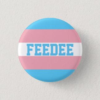 Bóton Redondo 2.54cm Pin de Feedee do Transgender