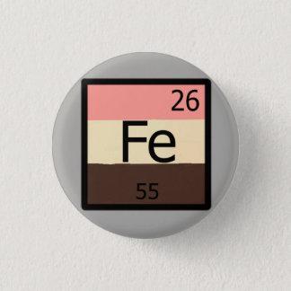Bóton Redondo 2.54cm Pin do t-shirt de Feedist da mesa periódica do Fe