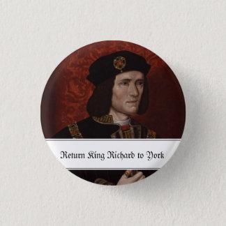 Bóton Redondo 2.54cm Rei do retorno Richard III a York