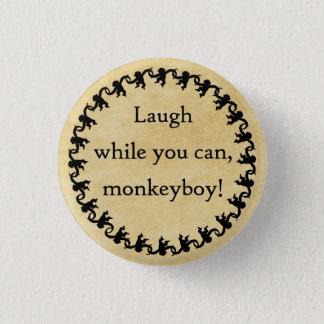 Bóton Redondo 2.54cm Ria quando você pode, menino do macaco!