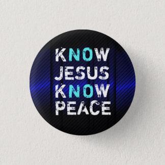 Bóton Redondo 2.54cm Saiba que Jesus sabe o botão da paz