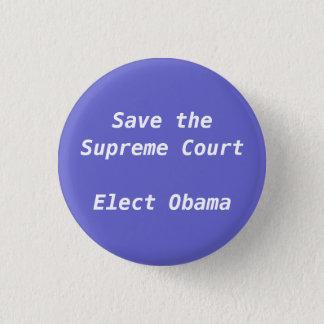 Bóton Redondo 2.54cm Salvar a corte suprema elegem Obama -