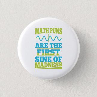 Bóton Redondo 2.54cm Seno das chalaças da matemática da loucura! Botão
