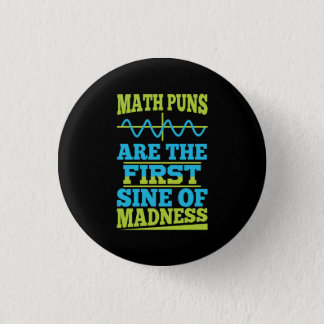 Bóton Redondo 2.54cm Seno das chalaças da matemática da loucura! Piada