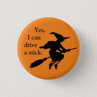 Bóton Redondo 2.54cm Sim eu posso conduzir uma silhueta da bruxa do vôo