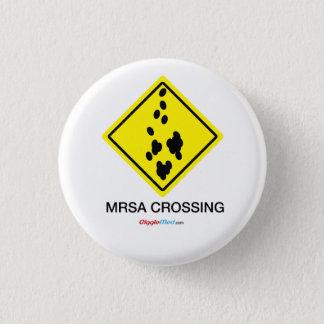 Bóton Redondo 2.54cm Sinal do cruzamento de MRSA