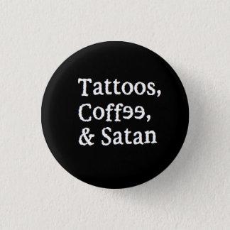 Bóton Redondo 2.54cm Tatuagens, café, & botão da satã