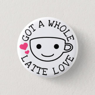 Bóton Redondo 2.54cm Um amor inteiro de Latte
