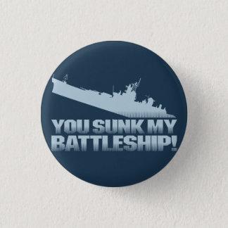 Bóton Redondo 2.54cm Você afundado minha navio de guerra! Botão retro