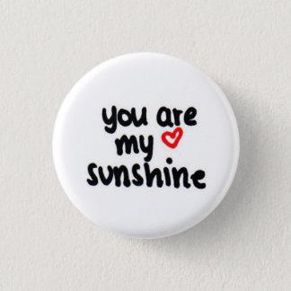 Bóton Redondo 2.54cm você é minha luz do sol <3