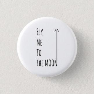 Bóton Redondo 2.54cm Voe-me ao Pin sem glúten do nerd da lua