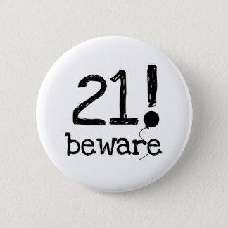 Bóton Redondo 5.08cm 21 Beware