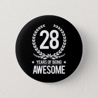 Bóton Redondo 5.08cm 28o Aniversário (28 anos de ser impressionantes)
