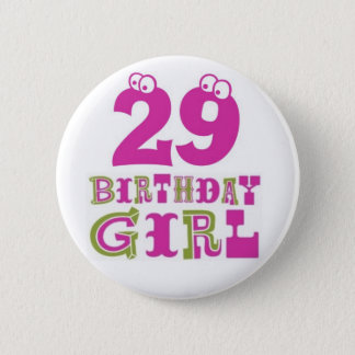 Bóton Redondo 5.08cm 29o Crachá do botão da menina do aniversário