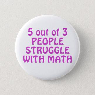 Bóton Redondo 5.08cm 5 de 3 pessoas do esforço com matemática