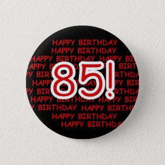 Bóton Redondo 5.08cm 85th aniversário feliz